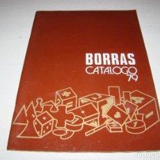 Juguetes antiguos: CATALOGO JUGUETES BORRAS 1979. Lote 87099388