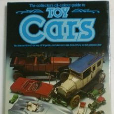 Juguetes antiguos: THE COLLECTOR´S ALL-COLOUR GUIDE TO - TOY CARS. GORDON GARDINER&RICHARD O´NEILL. SALAMANDER BOOK. Lote 87216256