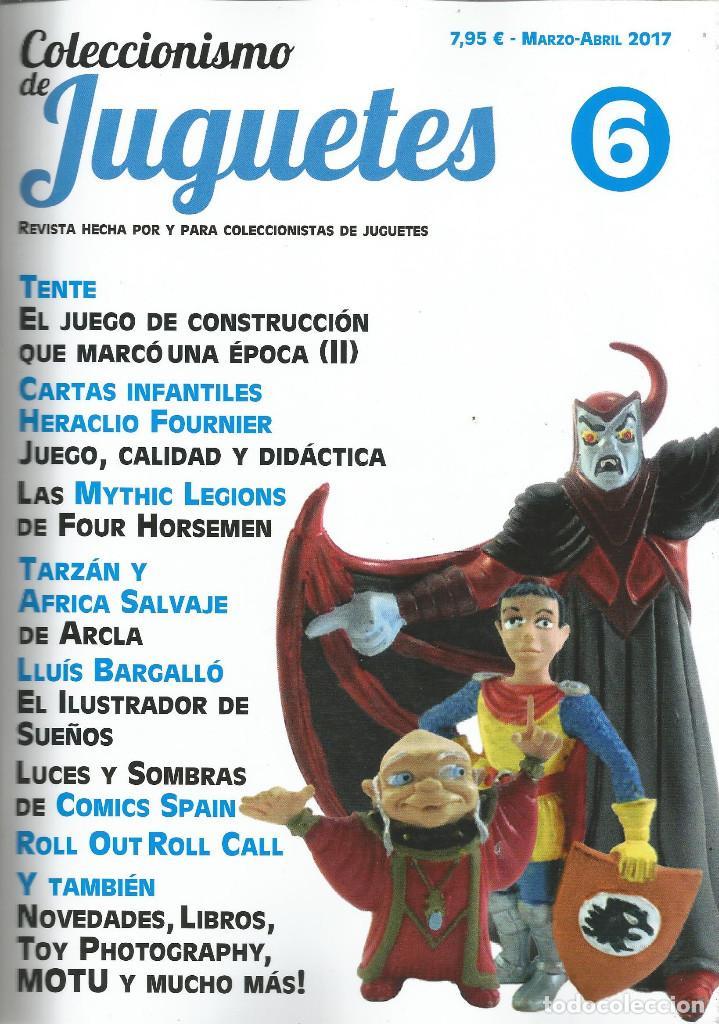 COLECCIONISMO DE JUGUETES NÚMERO 6 – MARZO / ABRIL 2017 (Juguetes - Catálogos y Revistas de Juguetes)