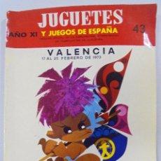 Juguetes antiguos: JUGUETES Y JUEGOS DE ESPAÑA. Nº 43. 1973. AÑO XI. 12 FERIA DEL JUGUETE Y ARTÍCULOS DE INFANCIA. Lote 90354412
