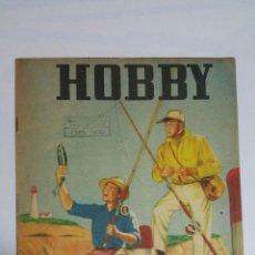 Juguetes antiguos: REVISTA HOBBY Nº 233 - ENERO DE 1956 - MAGIA - FILATELIA - NAUTICA - JARDINERIA - CONSTRUCCION. Lote 92372315