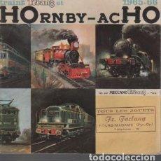Juguetes antiguos: CATALOGO DE TRENES TREN - HORNBY - ACHO TRAINS TRI-ANG 1965- 66 FORTUNY BOURD MADAME. Lote 95480355