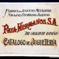 Juguetes antiguos: CATÁLOGO FÁBRICA DE JUGUETES HERMANOS PAYÁ. JUGUETERÍA. IBI ALICANTE. FACSÍMIL NUEVO. Lote 96265515