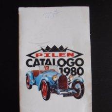 Juguetes antiguos: ANTIGUO CATALOGO PILEN 1980. Lote 96873715