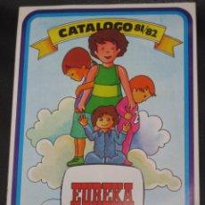 CATÁLOGO JUGUETES EUREKA 1981/82