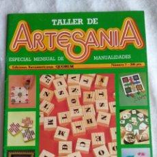 Juguetes antiguos: REVISTA AÑOS 80 TALLER DE ARTESANÍA JUEGOS Y JUGUETES Nº 7. Lote 99257204