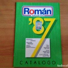 Juguetes antiguos: ANTIGUO CATALOGO JUGUETERIA JUGUETES ROMAN 1987. Lote 102009391