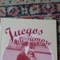 Juguetes antiguos: LIBRO JUEGOS DE SIEMPRE. Lote 112312595
