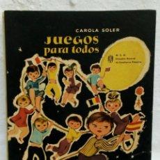 Juguetes antiguos: LIBRO JUEGUOS PARA TODOS. Lote 112795607