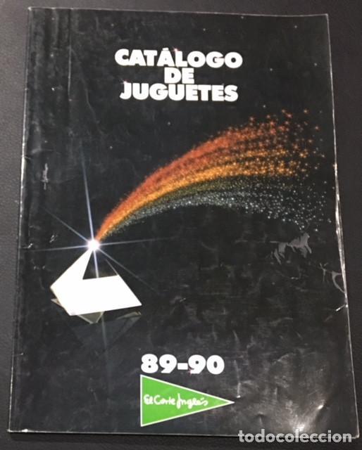 CATALOGO DE JUGUETES DE EL CORTE INGLES 1989 1990 89/90 TENTE CINEXIN MASTERS DEL UNIVERSO NANCY (Juguetes - Catálogos y Revistas de Juguetes)