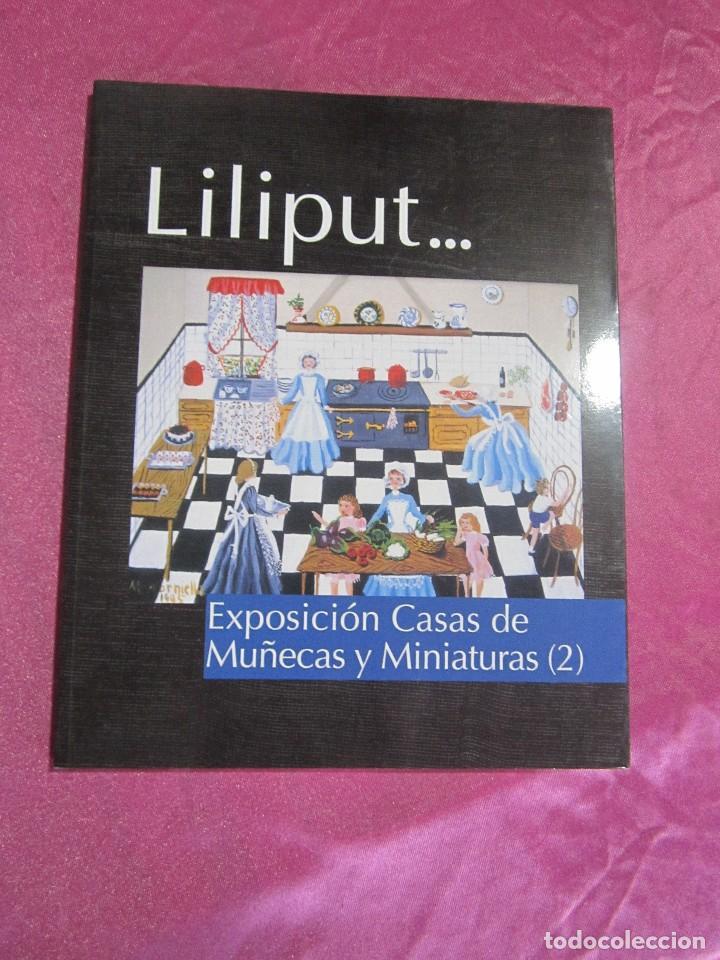 LILIPUT EXPOSICION DE CASAS DE MUÑECAS Y MINIATURAS 1998 (Juguetes - Catálogos y Revistas de Juguetes)