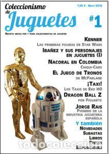 COLECCIONISMO DE JUGUETES NÚMERO 1 – MAYO / JUNIO 2016 (Juguetes - Catálogos y Revistas de Juguetes)