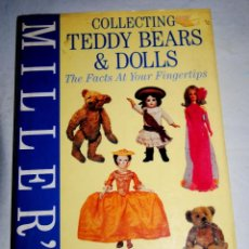 Juguetes antiguos: COLLECTING TEDDY BEARS & DOLLS MILLER'S. Lote 120064415