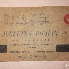 Giocattoli antichi: ANTIGUA TARJETA COMERCIAL JUGUETES PIPILIN, LA CORUÑA, AÑOS 30. Lote 120754267