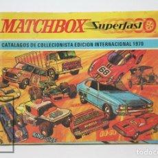 Juguetes antiguos: MATCHBOX SUPERFAST - CATÁLOGO DE COLECCIONISTA INTERNACIONAL, 1970 - ILUSTRADO - COCHES. Lote 121852967