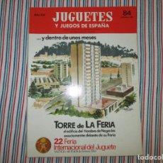 Juguetes antiguos: REVISTA, JUGUETES Y JUEGOS DE ESPAÑA, NUMERO 84 AÑO 1982. Lote 122284491