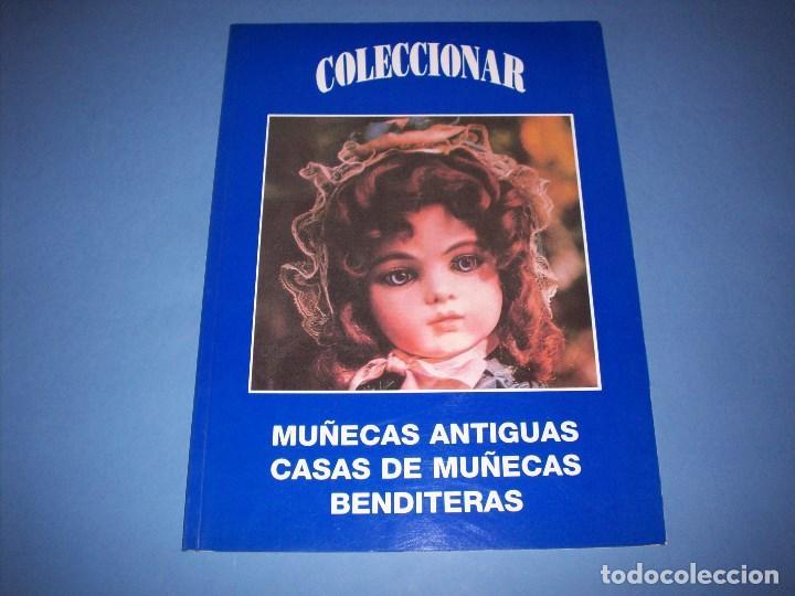 CATALOGO COLECCIONAR MUÑECAS ANTIGUAS, CASAS DE MUÑECAS Y BENDITERAS (Juguetes - Catálogos y Revistas de Juguetes)