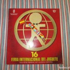 Juguetes antiguos: CATALOGO 16 FERIA INTERNACIONAL DEL JUGUETE. Lote 130317654