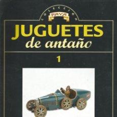 Juguetes antiguos: FASCICULO COLECCION JUGETES DE ANTAÑO 1 BUGATTI 1630. Lote 131380886