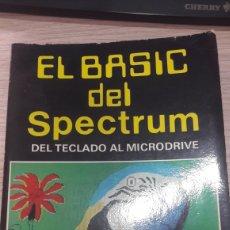 Juguetes antiguos: EL BASIC DEL SPETRUM DEL TECLÁDO AL MICRODRIVE AGUSTIN BLANCO Y BENITA COMPOSTELA 1984. Lote 132867851