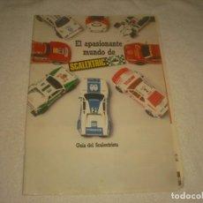Juguetes antiguos: EL APASIONANTE MUNDO DE SCALEXTRIC . GUIA DEL SCALEXTRISTA.. Lote 132918090