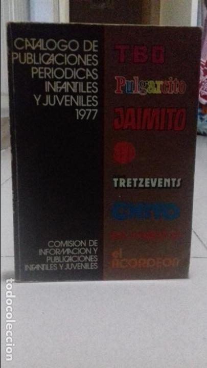 CATÁLOGO PUBLICACIONES PERIÓDICAS INFANTIL Y JUVENIL 1977 (Juguetes - Catálogos y Revistas de Juguetes)