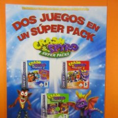 Juguetes antiguos: PUBLICIDAD 2005 - CRASH & SPYRO GAME BOY ADVANCE NINTENDO - VIDEOJUEGOS. Lote 139410942