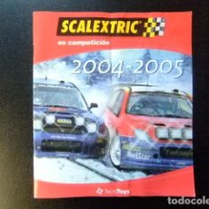 Juguetes antiguos: SCALEXTRIC CATALOGO 2004 - 2005 TECNITOYS. Lote 144520178