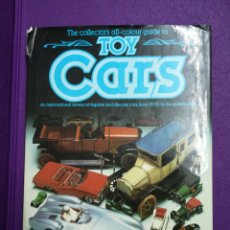 Juguetes antiguos: THE COLLECTOR'S ALL COLOUR GUIDE TO TOY CARS.. Lote 145008552