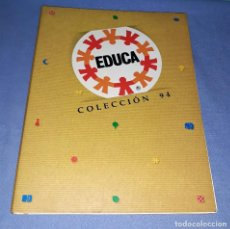Juguetes antiguos: CATALOGO JUGUETES EDUCA COLECCION AÑO 1994 DE REPRESENTANTE EN EXCELENTE ESTADO ORIGINAL VER FOTOS. Lote 146997146