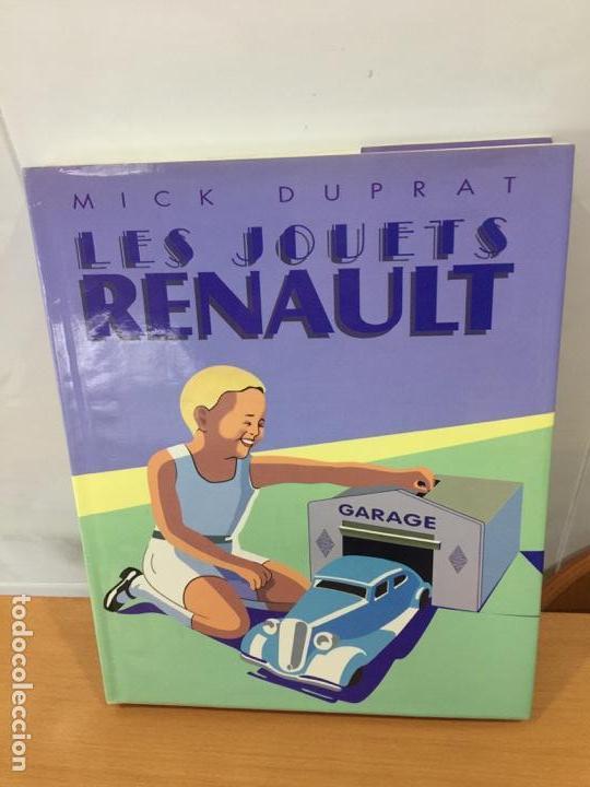 LIBRO JOUETS RENAULT MICK DUPRAT 1994 ED RETROVISEUR (Juguetes - Catálogos y Revistas de Juguetes)