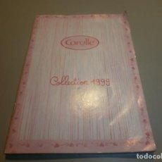 Juguetes antiguos: CATALOGO DE MUÑECAS COROLLE 1999. Lote 150787746