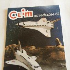 Juguetes antiguos: CATALOGO JUGUETES CLIM 1982 NOVEDADES NAVE COLUMBIA NASA. Lote 173794539