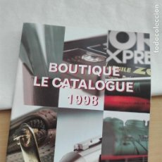 Juguetes antiguos: CATALOGO - LA VIE DU RAIL - BOUTIQUE 1998 - 52 PG - 150 GR - TREN FERROCARRIL. Lote 151910090
