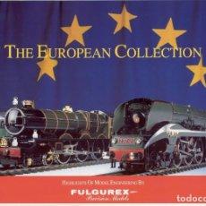 Juguetes antiguos: CATÀLOGO THE EUROPEAN COLLECTION FULGUREX 1992 SNCF 232 U1- GWR KING GEORGE V - EN INGLÉS. Lote 155646026