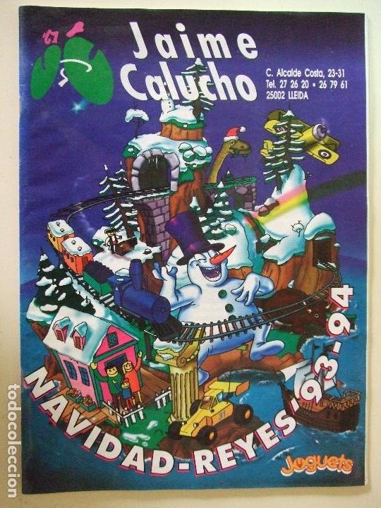 CATALOGO JUGUETES JAIME CALUCHO NAVIDAD REYES 1993 1994 NADAL REIS LLEIDA LÉRIDA - BARBIE LEGO SEGA (Juguetes - Catálogos y Revistas de Juguetes)