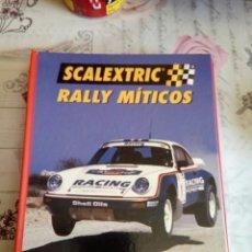 Juguetes antiguos: SCALEXTRIC RALLY MÍTICOS 23 FACISCULOS 2-24. Lote 161366721