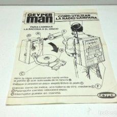 Juguetes antiguos: INSTRUCCIONES GEYPER MAN - COMO UTILIZAR LA RADIO CAMPAÑA - AÑOS 70. Lote 161743310