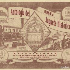Juguetes antiguos: ANTOLOGÍA DEL JUGUETE HISTÓRICO DE IBI. CATÁLOGO EXPOSICIÓN 1993. Lote 167067944