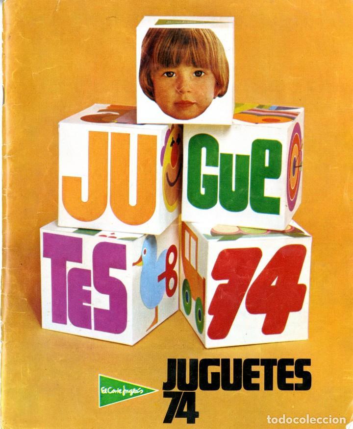 (M) CATALOGO JUGUETES 1974 EL CORTE INGLÉS, MADELMANS - NANCY - SCALEXTRIC - TENTE - IBERTREN - (Juguetes - Catálogos y Revistas de Juguetes)