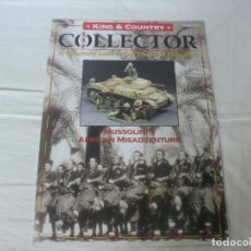 Juguetes antiguos: KING & COUNTRY COLLECTOR Nº 17 TITULADO MUSSOLINI´S AFRICAN MISADVENTURE SPRING 2007. Lote 194771030