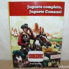Brinquedos antigos: LIBRO JUGUETE COMPLETO JUGUETE COMANSI EDICIÓN LIMITADA 500 EJEMPLARES HERMIDA FIRMADO. Lote 220379207