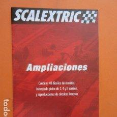 Juguetes antiguos: SCALEXTRIC FOLLETO AMPLIACIONES 2005. Lote 173971192