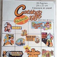 Juguetes antiguos: FOTOCOPIA DEL CATÁLOGO DE JUGUETES REDONDO 1986 MINIATURAS EN METAL Y OTROS COMPLEMENTOS. Lote 174000812