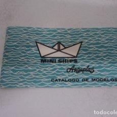 Juguetes antiguos: PRECIOSO CATALOGO DE JUGUETES ANTIGUO VINTAGE MINI SHIPS DE ANGUPLAS BARCELONA ORIGINAL COMPLETO. Lote 175354609