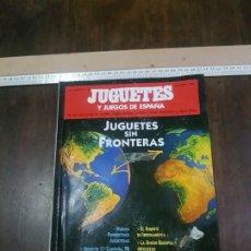 Juguetes antiguos: CATÁLOGO 35 FERIA INTERNACIONAL DEL JUGUETE HOBBY Y CARNAVAL DEJO. JUGUETES SIN FRONTERAS. 1995. Lote 176289009