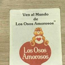 Juguetes antiguos: LOS OSOS AMOROSOS VEN AL MUNDO DE LOS OSOS AMOROSOS CATALOGO INCLUIDO EN JUGUETES DE LA MARCA. Lote 251545445