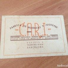 Juguetes antiguos: TARJETA PUBLICIDAD CARI C.A.R.I. FABRICA DE MUÑECAS Y JUGUETES. BARCELONA (COIB36). Lote 180509697
