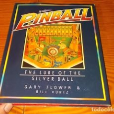 Juguetes antiguos: PINBALL . THE LURE OF THE SILVER BALL. GARY FLOWER & BILL KURTZ. 1ª EDICIÓN 1988. UNA JOYA!!!!. Lote 180513708