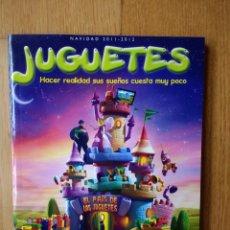 Juguetes antiguos: CATALOGO DE JUGUETES EL CORTE INGLÉS NAVIDAD 2011. Lote 182470146